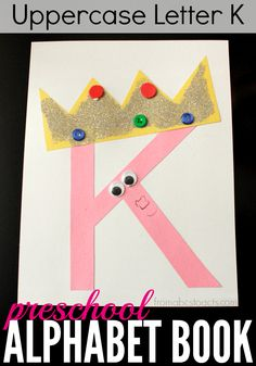 K is for King and this preschool alphabet book craft is a perfect way to teach the uppercase letter K to your preschooler!
