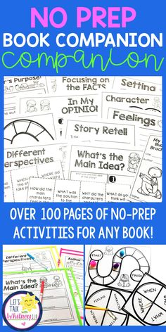 Do you have books that you love but no book companion for them? Or no time to prep specific book companions for each book? This packet includes over 100 pages of no-prep activities that can be used with ANY book! It's the ultimate book companion companion!