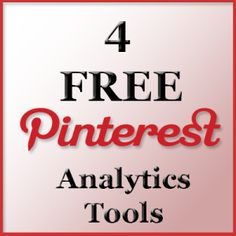 4 FREE Pinterest Analytics Tools...are you checking out what folks are doing with your Pinterest profile? How about your repins? And all the other good stuff. #PinterestTools #PinterestAnalytics