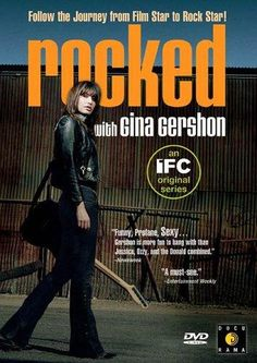 Rocked with Gina Gershon (TV Series 2004- ????)