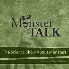 Check out this great Podcast: https://itunes.apple.com/us/podcast/monstertalk/id325079170?mt=2