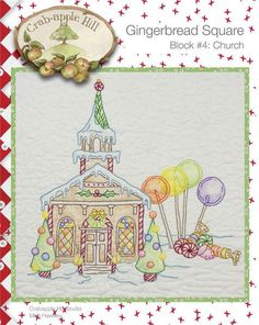Crabapple Hill Quilt Pattern - Hand Embroidery  Gingerbread Square Block 4 Church 2515 via Etsy