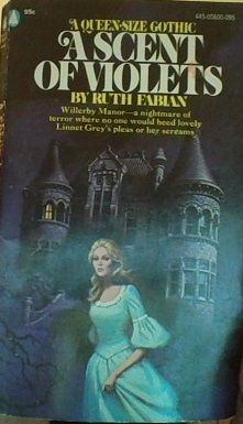 A Scent of Violets by Ruth Fabian Gothic Books, Cinema, Comic, Horror Books, Gothic Horror, Romance Novels, Pulp Fiction, Paperback Books, Writing A Book