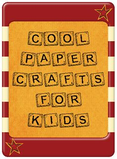 Cool paper crafts for kids. Lots to choose from.  http://livebinders.com/edit?id=48360