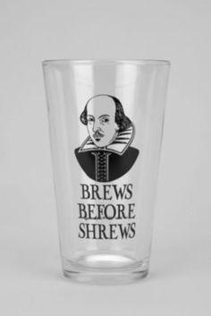 Brews Before Shrews Pint Glass