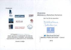 """""""Biblioteca y Derechos Humanos"""" 3 al 20 de Diciembre 2012 organizado por Biblioteca Solidaria de la Biblioteca Pública de Cuenca """"Fermín Caballero"""" Exposiciones bibliográficas, presentaciiones de libros, Mercadillo Solidario #Cuenca #Libros #BibliotecaPublicaCuencaFerminCaballero #BibliotecaSolidaria"""