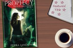 The Prophecy, Saga of the Chosen, Petra Landon, #FeaturedTitle, On My Kindle Book Reviews, #OMKindle, Charity Rowell-Stansbury