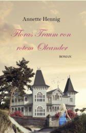 ~*Book Lounge-Lesegenuss*~: || Rezension || Floras Traum von rotem Oleander  ~...