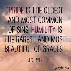 I desire humility