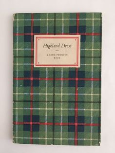 Scotland the Brave! A Book of Highland Dress, Illustrated in Colour. A King Penguin Book, Printed in 1948. by PigtownDesign on Etsy