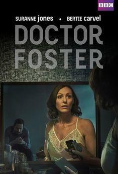 Doctor Foster Serial Tv. Dr. Foster urmărește povestea medicului Gemma Foster (Suranne Jones), care, atunci când l-a cunoscut pe soţul ei, Simon (Bertie Carvel), în Londr ... Cititi continuarea pe TvFreak.ro #DoctorFoster #OrarSerial #CalendarSeriale #SerialTv #TvFreak #BBC One #distributie #episoadetv #drama #SuranneJones #TomTaylor #BertieCarvel #MarthaHoweDouglas #AdamJames #JodieComer #VictoriaHamilton #ThusitaJayasundera #ClareHopeAshitey #NeilStuke #CharlieCunniffe #SaraStewart