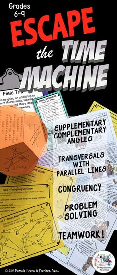 Escape the Time Machine is a fun and engaging geometry review or introduction to transversals with parallel lines. It will take teamwork and every ounce of math smarts they possess to make it back home. Can they do it in time?