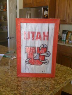 University of Utah hand painted sign