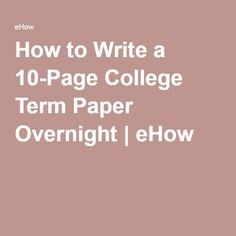 How to Write a College Term Paper Overnight Writing A Term Paper, Paper Writing Service, Law School Application, Treasure Hunt Clues, Academic Writers, Graduation Speech, Study Techniques, Argumentative Essay, Good Grades