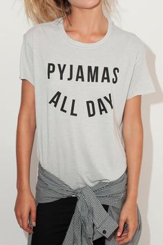 Pyjamas all day short sleeve t-shirt. One size fits US 2-10.   Pyjamas Tee by Don't Tell Mama. Clothing - Tops - Tees & Tanks Clothing - Tops - Graphic Tees Israel