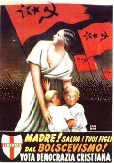Italy, Christian Democrats, Anti-Communist poster, Manifesto elettorale della Democrazia Cristiana nel, 1948.