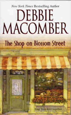Serenity Knits: Novels for Knitters: Debbie Macomber's Blossom Street Series