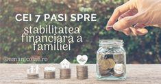 Cei 7 pasi spre stabilitatea financiara a familiei - Ama Nicolae