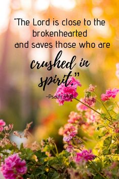 Even when we're struggling to move forward, we can rest in the truth that God is close to the brokenhearted. Learn how to find healing through movement, no matter the pain. Inspirational Bible Quotes, Encouraging Bible Verses, Biblical Quotes, Favorite Bible Verses, Bible Verses Quotes, Faith Quotes, Spiritual Quotes, Healing Quotes, Heart Quotes