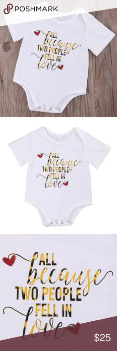 All Because Two People Fell In Love Onesie Brand new cotton onesie. Perfect baby shower or wedding gift for expecting couple. Snap closure. Bundle and save! One Pieces Bodysuits