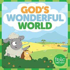 God's Wonderful World (Frolic First Faith) by Kristen McC... https://www.amazon.com/dp/1506410472/ref=cm_sw_r_pi_dp_x_Nn3czb2PZTWV4