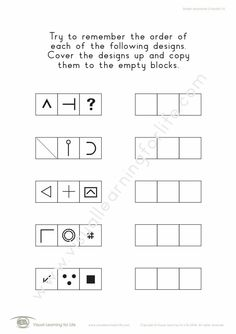 """In the """"Design Sequences (3 Blocks)"""" worksheets, the student must remember the designs/forms in sequence so that they can copy them to the empty blocks from memory. Learning For Life, Visual Learning, Try To Remember, Empty, Worksheets, Student, Memories, Design"""