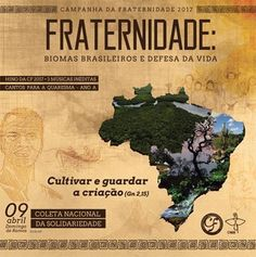 "Campanha da Fraternidade 2017 terá o tema ""Fraternidade: biomas brasileiros e a defesa da vida"""