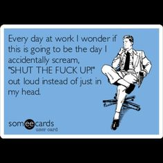 someecards workplace coworkers - Google Search