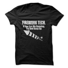 Firework Tech If You See Me Running, Try And Keep Up Tee T Shirts, Hoodies. Check Price ==► https://www.sunfrog.com/Geek-Tech/Firework-Tech-If-You-See-Me-Running-Try-And-Keep-Up-T-Shirt.html?41382