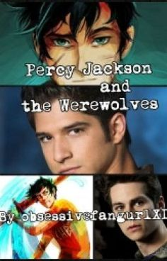 Percy Jackson And The Werewolves #wattpad #fanfiction