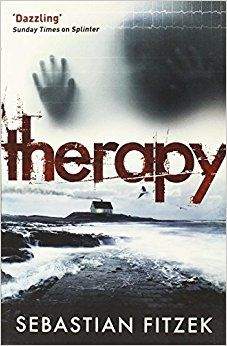 Therapy: A gripping, chilling psychological thriller: Amazon.co.uk: Sebastian Fitzek, Sally-Ann Spencer: 9780857897077: Books