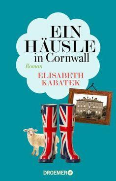 Ein Häusle in Cornwall: Roman von Elisabeth Kabatek, http://www.amazon.de/dp/3426226413/ref=cm_sw_r_pi_dp_Wx6dtb08W026E