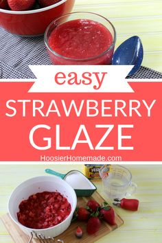 EASY Strawberry Glaze -- ONLY 3 ingredients! Perfect for Strawberry Pie, Cheesecake, spoon over ice cream, or Tarts, this Homemade Strawberry Glaze is a must make! You can even put it on brownies or cake! Strawberry Glaze For Cheesecake, Easy Strawberry Shortcake, Strawberry Topping, Strawberry Desserts, Strawberry Glaze Recipe For Cake, Fruit Recipes, Dessert Recipes, Cake Recipes, Recipies