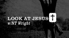 N.T. Wright on the importance of reading the Gospels