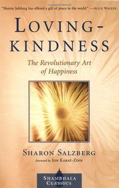 Loving-Kindness The Revolutionary Art of Happiness