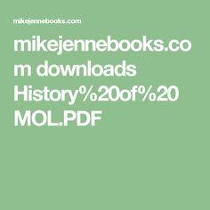 mikejennebooks.com downloads History%20of%20MOL.PDF