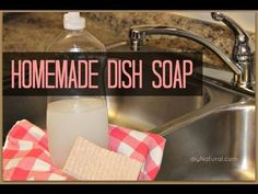 Homemade Dish Soap - $ave Naturally