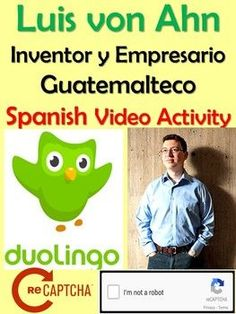Luis von Ahn - Creator of Duolingo Interview and Activity in Spanish Ap Spanish, Spanish Lessons, Spanish Heritage, Learn Spanish, Spanish Teaching Resources, Spanish Activities, Middle School Spanish, Learning Apps, Comprehensible Input