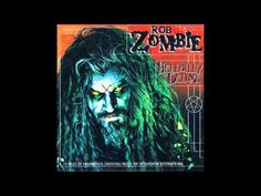 Rob Zombie   Hellbilly Deluxe 1998 FULL ALBUM HQ