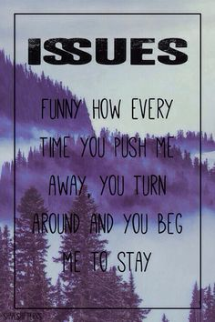 The Worst of Them // Issues I love this song so much, especially the acoustic version. <3