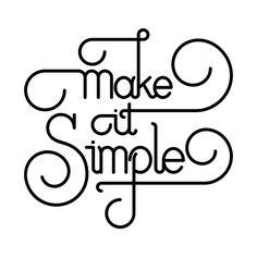 Awesome 'Make+it+Simple+%28Black+Print+Edition%29' design on TeePublic!