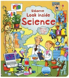 FINE MOTOR/LANGUAGE-This inspiring flap book will introduce young children to the wonders of science. Just open the pages and see for yourself!Usborne Books & More. Look Inside Science $15.99
