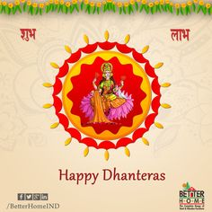 Happy Dhanteras from Better Homes #BetterHomes #Modularkitchens #Sofasets #Bedroomsets #Furniture