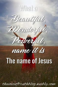 The name of Jesus! -- Hillsong United (What a beautiful name it is) thevoiceoftruthblog.weebly.com