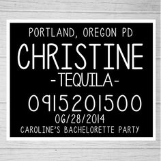 PRINTABLE Bachelorette Party Mugshot Signs.  Customized with your girls' information, and your ink color!  Style no. 02