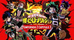 Boku No Hero Academia (Temporada 2 Capitulo 3) [720p] [Sub Español] [Zippyshare] - F*CK Descargas   Anime. Peliculas, Series,Software, Juegos, Música Y Más