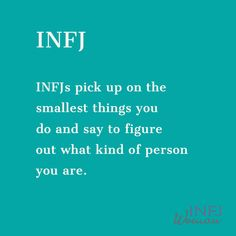 INFJs pick up on the smallest things you do and sa Infj Traits, Infj Mbti, Intj And Infj, Isfj, Mbti Personality, Myers Briggs Personality Types, Infj Type, Introvert Quotes, Introvert Problems