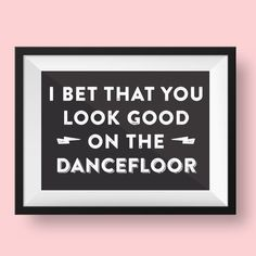 Arctic Monkeys I Bet That You Look Good on the dancefloor | Typography design | Lyric A 3 print on Etsy by CraftyLemonPrints, £10.00