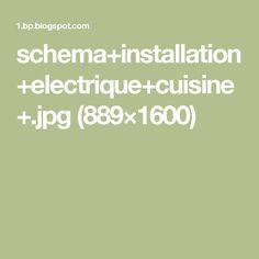 schema+installation+electrique+cuisine+.jpg (889×1600)