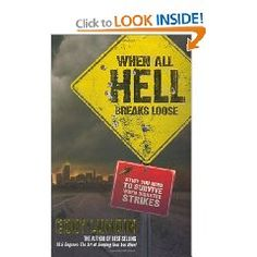 When All Hell Breaks Loose: Stuff You Need To Survive When Disaster Strikes [Paperback]  Cody Lundin (Author), Russell L. Miller (Illustrator), Christopher Marchetti (Photographer)